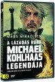 A lázadás kora: Michael Kohlhaas legendája