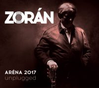 Zorán: Aréna 2017 Unplugged CD
