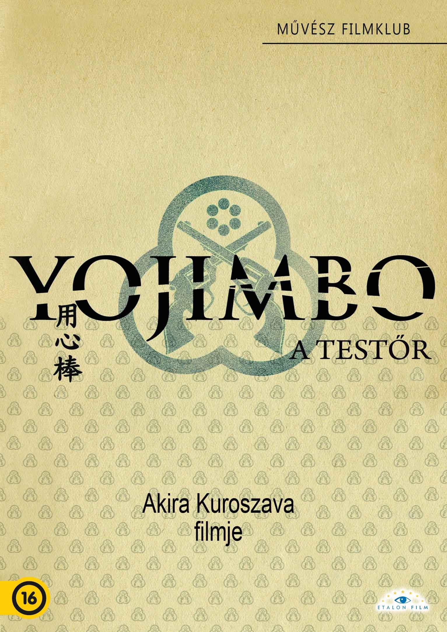 A testőr | Yojimbo