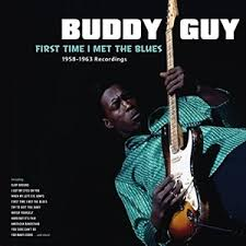 Guy, Buddy: First Time I Met The Blues LP