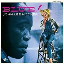 Hooker, John Lee: Blue!  LP