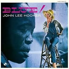 Hooker, John Lee: Blue!  LP