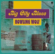Howlin, Wolf: Big City Blues LP