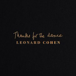 Cohen, Leonard: Thanks For The Dance CD